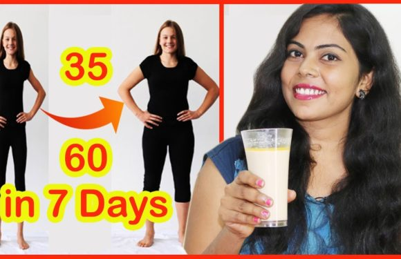 Tamil Beauty Tips – How To Gain Weight in 7 Days