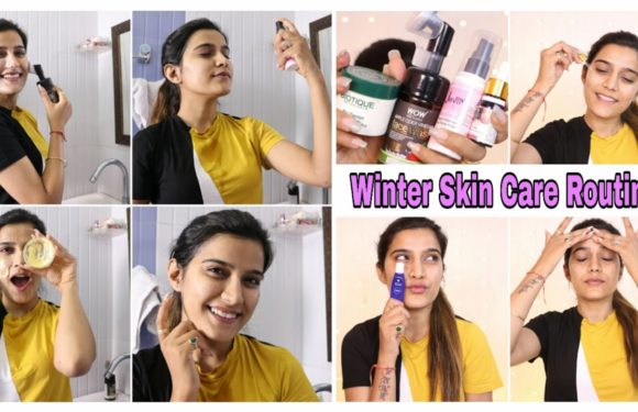 WINTER SKIN CARE ROUTINE – Morning Time all Skin Types | For Clear Spotless Skin | Super Style Tips