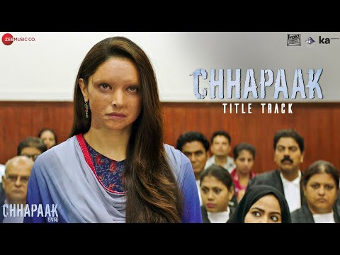 Chhapaak Title Track – Deepika Padukone | Vikrant Massey | Arijit Singh| Gulzar| Shankar Ehsaan Loy