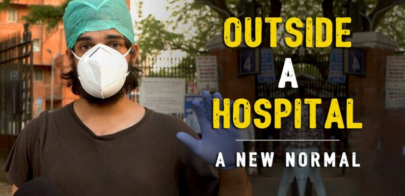 Outside A Hospital | A New Normal ft.