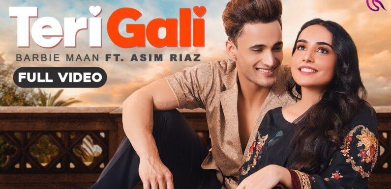 Teri Gali (Official Video) Barbie Maan Ft Asim Riaz | Vee | Guru Randhawa