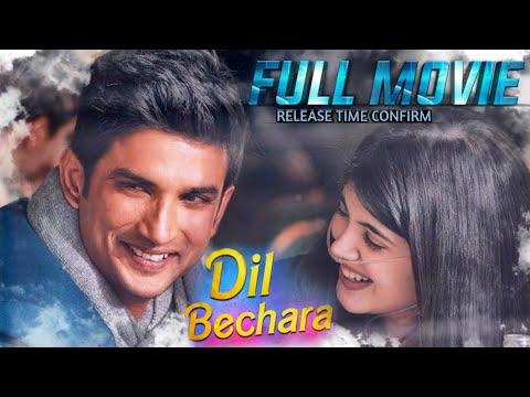 Dil Bechara Full Movie | Sushant Singh Rajput | Sanjana Sanghi | Dil Bechara Full Movie Release Time