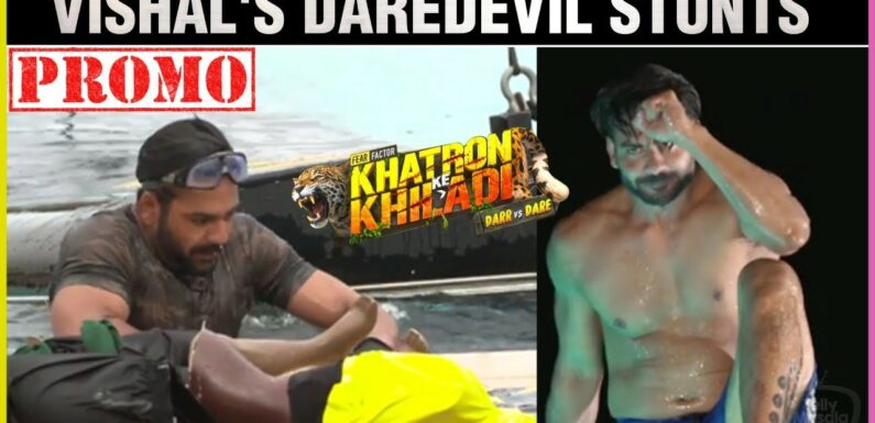 Vishal Aditya Singh's ने मचाया धमाल   Khatron Ke Khiladi 11   Promo